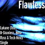 Flawless Lukane (Feat. D-Skanless, Nina Ross & Tech Nine) - Single
