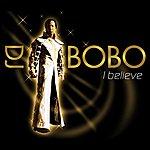 DJ Bobo I Believe