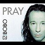 DJ Bobo Pray