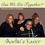 Martin's Favor Can We Get Together?