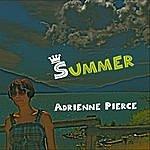 Adrienne Pierce Summer