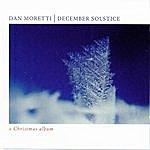 Dan Moretti December Solstice