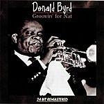Donald Byrd Groovin For Nat