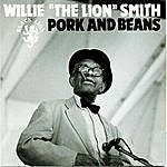 Willie 'The Lion' Smith Pork And Beans
