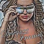 Ambition Designer Frames (Feat. Mista Talent & Jaeda Truth) - Single