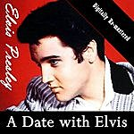 Elvis Presley A Date With Elvis (Digitally Re-Mastered)