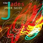 The Jades Amber Skies