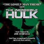 Joe Harnell The Incredible Hulk: The Lonely Man Theme (Feat. Dennis Mccarthy) - Single