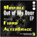 Mowree Out Of My Door Ep