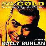 Bully Buhlan Bully Buhlan, Vol. 1