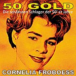 Cornelia Froboess Cornelia Froboess: 50's Gold