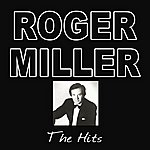 Roger Miller The Hits