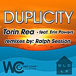Erin Powers Duplicity Remixes (Ralph Sessions' Seshified Mixes And Torin Rea Remixes) [Feat. Erin Powers]