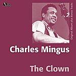 Charles Mingus The Clown (Original Album Plus Bonus Track)