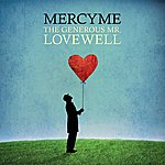 MercyMe The Generous Mr. Lovewell