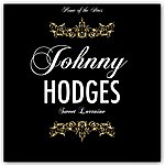 Johnny Hodges Sweet Lorraine