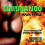 James Horner Commando - Main Title From The Motion Picture (Feat. John Beal) - Single