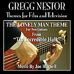 Joe Harnell The Incredible Hulk: The Lonely Man Theme For 2 Guitars (Feat. Gregg Nestor) - Single