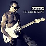 Casely Do What You Want - Single