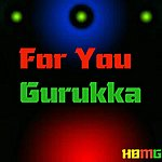 Gurukka For You - Single