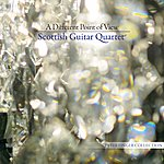 Scottish Guitar Quartet A Different Point Of View