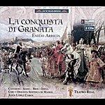 Jesus Lopez-Cobos Arrieta, P.E.: Conquista De Granada (La) [Opera]
