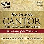 Alberto Mizrahi The Art Of The Cantor, Show No. 2 (1920-1960)
