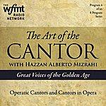 Alberto Mizrahi Tac Show 4: Operatic Cantors And Cantors In Opera (1920-1960)