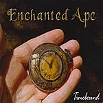 Enchanted Ape Timebound