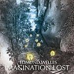 Edmund Welles Imagination Lost