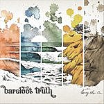 Barefoot Truth Carry Us On