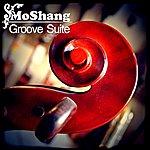 MoShang Groove Suite