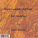 Linn Brown Halloween Ditties For Kiddies