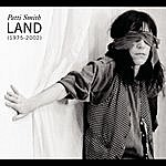 Patti Smith Land (1975-2002)
