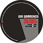 Ian Simmonds The Tokio Drifter Ep
