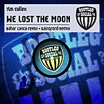 Tim Cullen We Lost The Moon