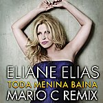 Eliane Elias Toda Menina Baiana ((Mario C. Remix))
