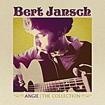 Bert Jansch Angie: The Collection