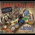 Sonny Rollins Road Shows, Volume 2