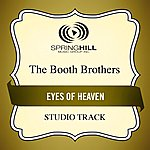 Booth Brothers Eyes Of Heaven (Studio Track)