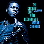 Wayne Shorter The Classic Blue Note Recordings (Remastered)