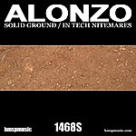 Alonzo Solid Ground / In Tech Nitemares