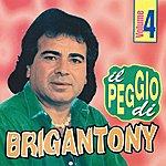Brigan Tony IL Peggio DI Brigan Tony, Vol. 4