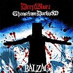 Balzac Deep Blue: Chaos From Darkism