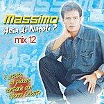 Massimo Massimo Mix, Vol. 12 (Aria DI Napoli 2)