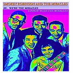 Smokey Robinson Hi... We're The Miracles, Cookin' With The Miracles (Two Classic Albums - Digital Remastered)