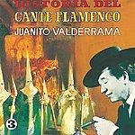 Juanito Valderrama Historia Del Cante Flamenco
