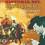 Juanito Valderrama Historia Del Cante Flamenco Vol.2