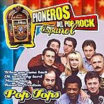 Pop Tops Pioneros Del Pop Rock Español