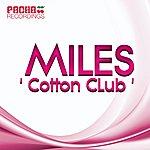 Miles Cotton Club